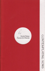 Contemplating Vows by Nicole Pakan and Patrick M. Pilarski - Front Cover